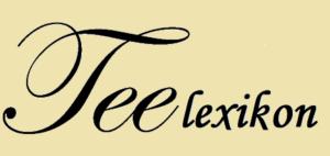 Teelexikon der Teesorten